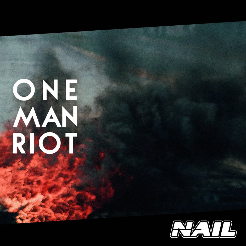 Bild CD Cover Nail One Man Riot Single